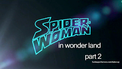 Spider-woman in wonder land - Wonder-woman and Spider-woman - two amazing sluts